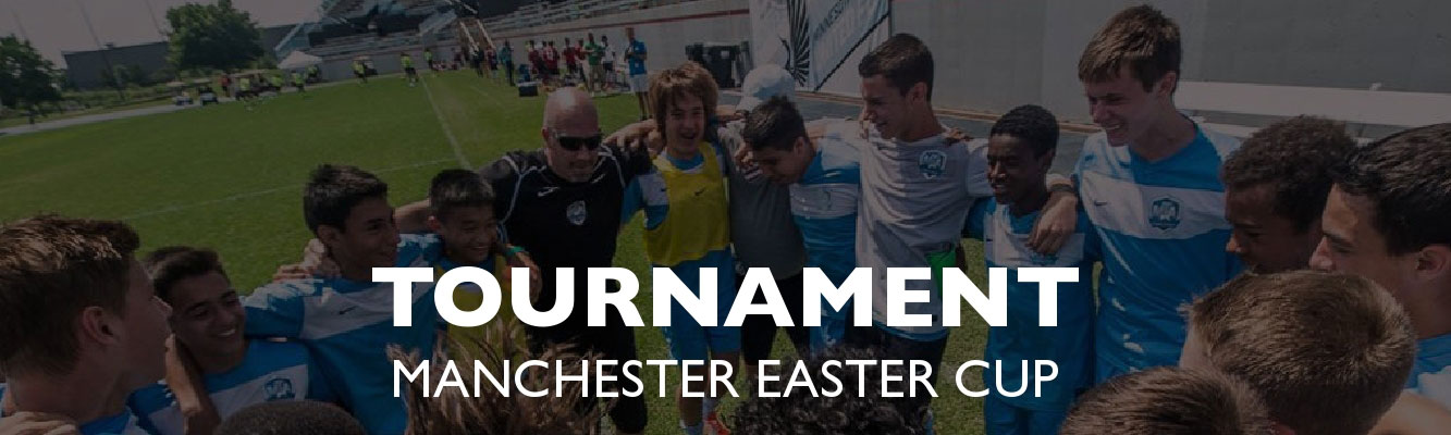 Manchester Easter Cup Tournament